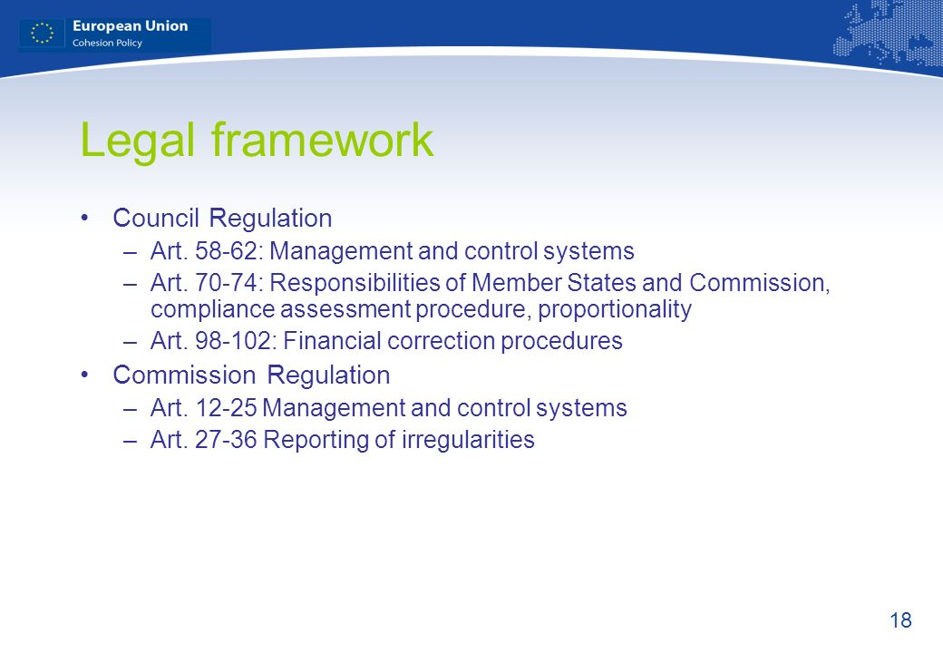 Legal framework Council Regulation Commission Regulation