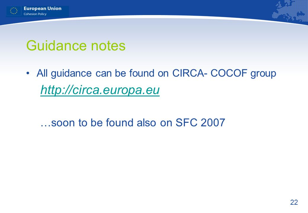 Guidance notes http://circa.europa.eu