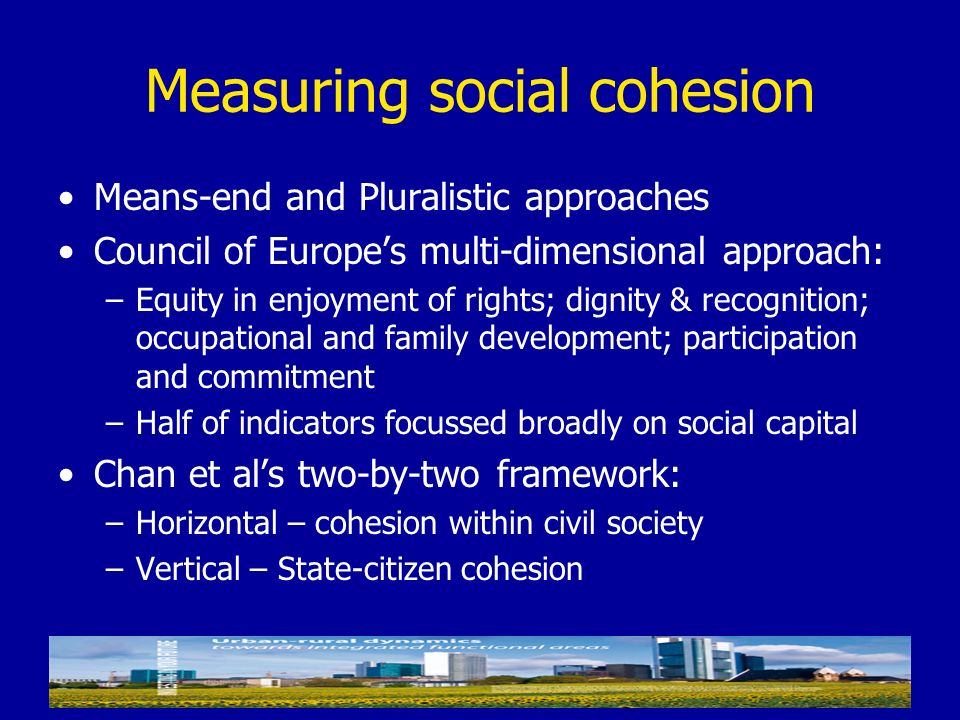 Measuring social cohesion
