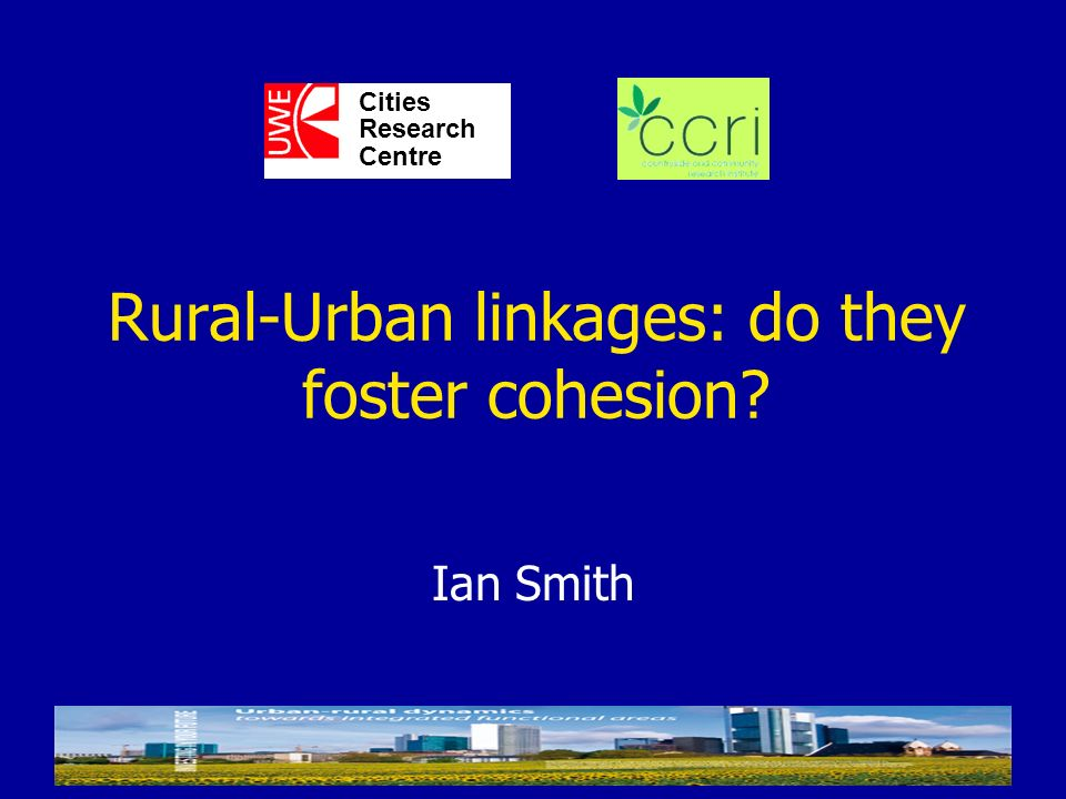 Rural-Urban linkages: do they foster cohesion