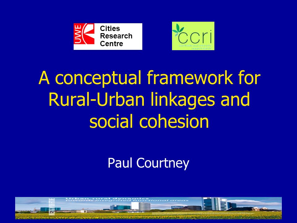 A conceptual framework for Rural-Urban linkages and social cohesion