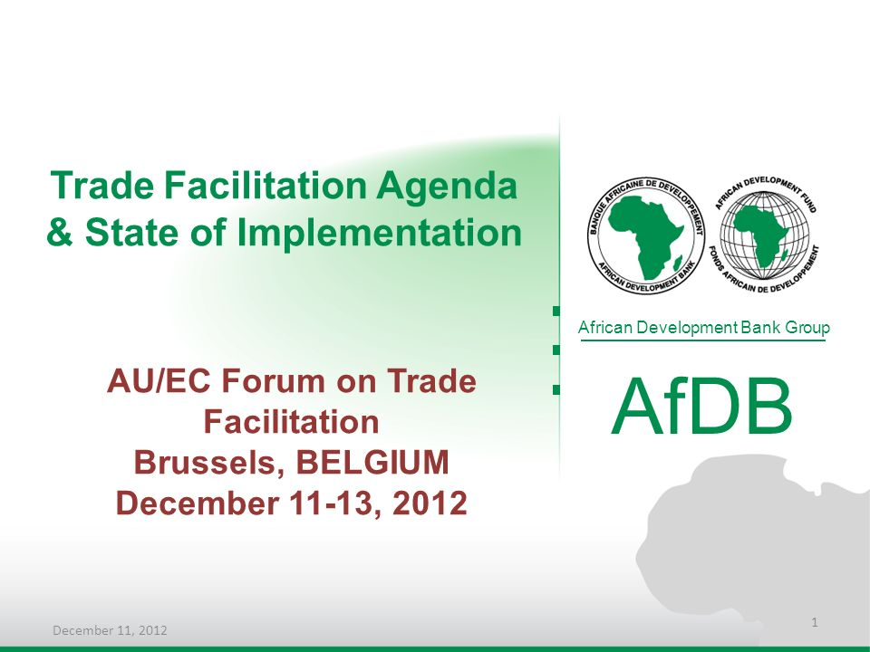 AfDB Trade Facilitation Agenda & State of Implementation