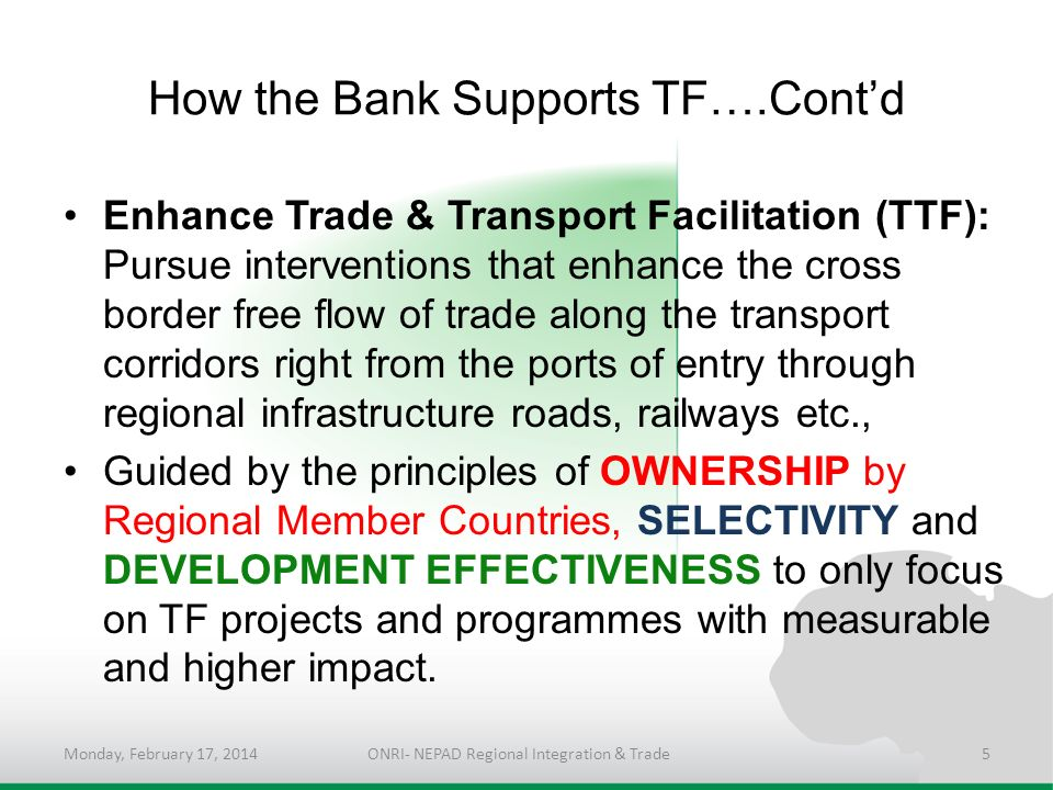 How the Bank Supports TF….Cont'd