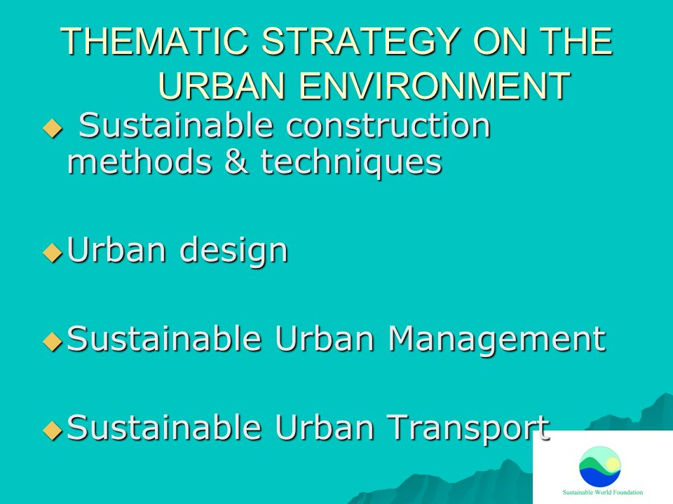 THEMATIC STRATEGY ON THE URBAN ENVIRONMENT