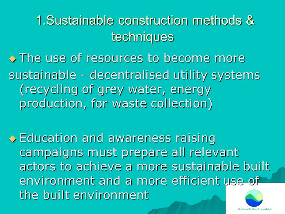 1.Sustainable construction methods & techniques
