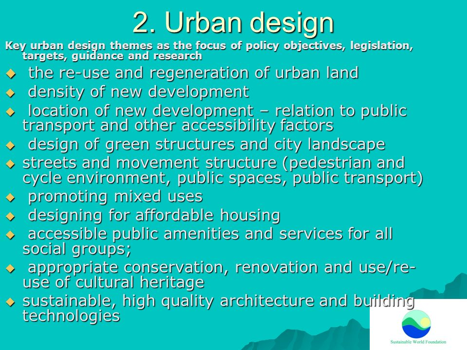 2. Urban design the re-use and regeneration of urban land