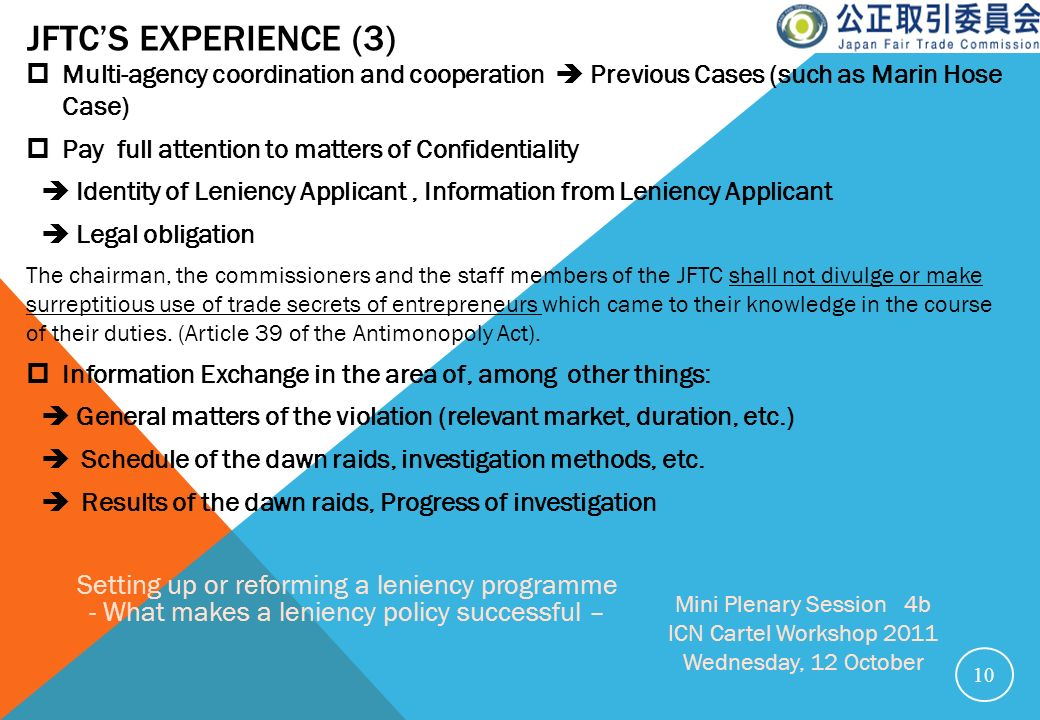 JFTC's Experience (3) Multi-agency coordination and cooperation  Previous Cases (such as Marin Hose Case)