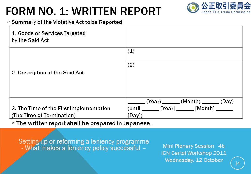 Form No. 1: Written report