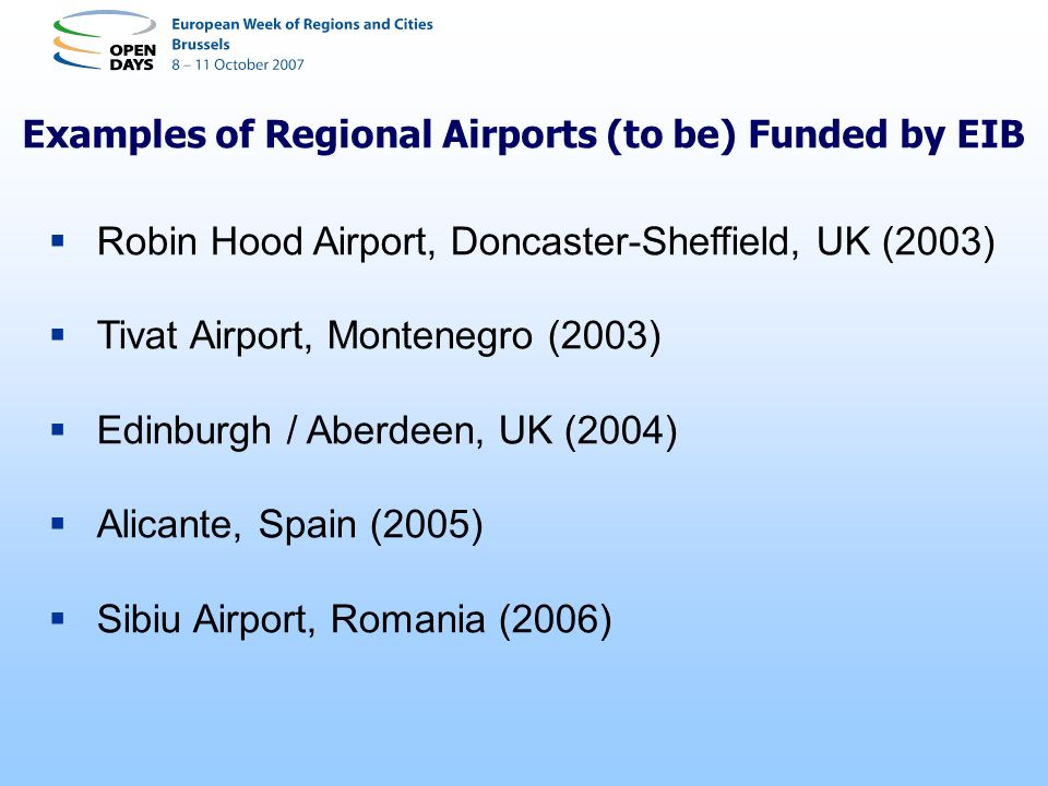 Examples of Regional Airports (to be) Funded by EIB
