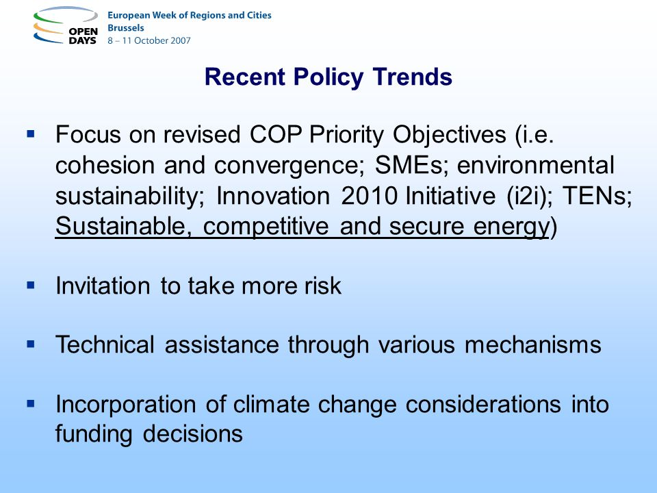 Recent Policy Trends
