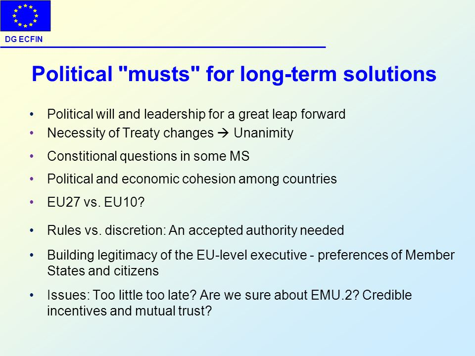Political musts for long-term solutions