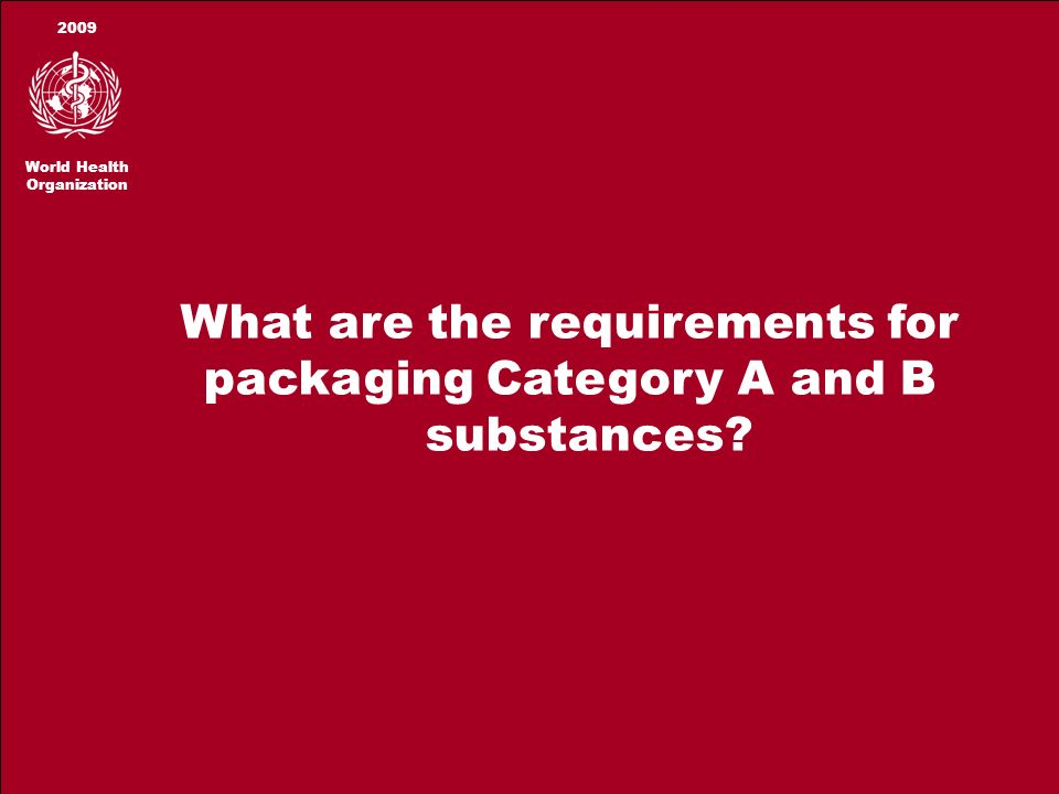 What are the requirements for packaging Category A and B substances