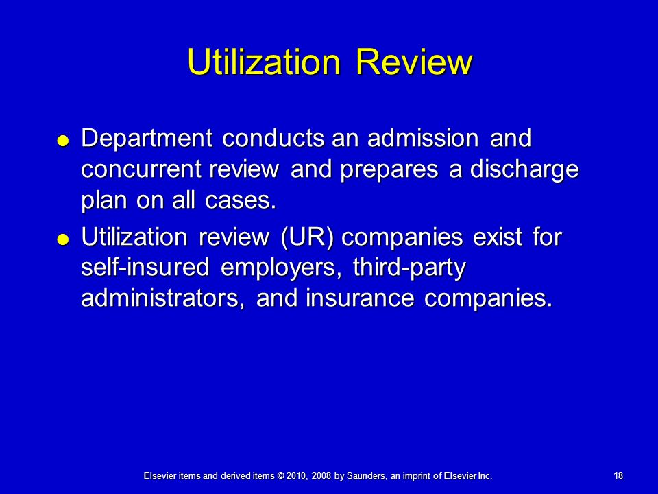 Summary of Utilization Management Process, Guidelines and ...