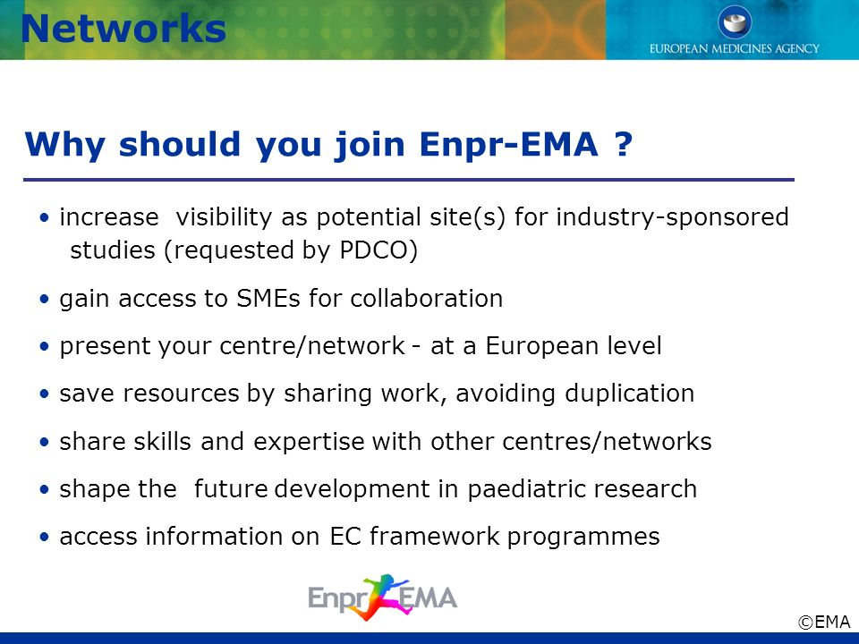 Why should you join Enpr-EMA