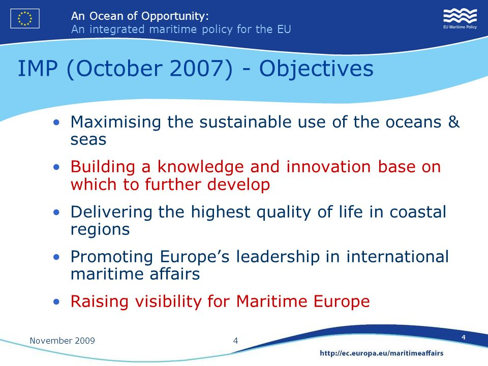IMP (October 2007) - Objectives