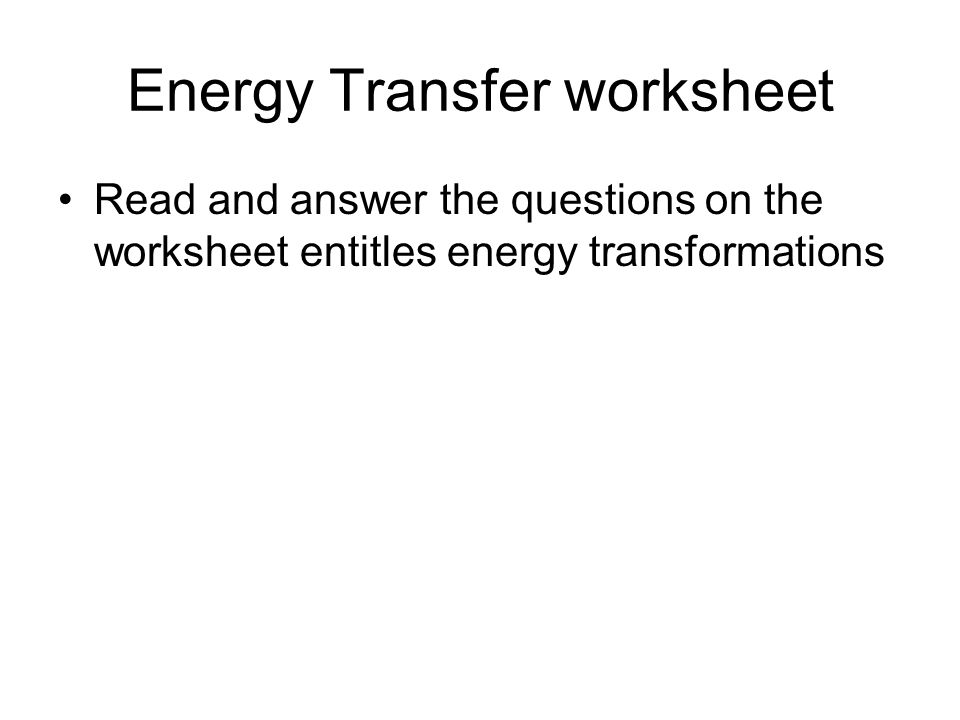 ENERGY ppt download – Energy Transformation Worksheet Answers