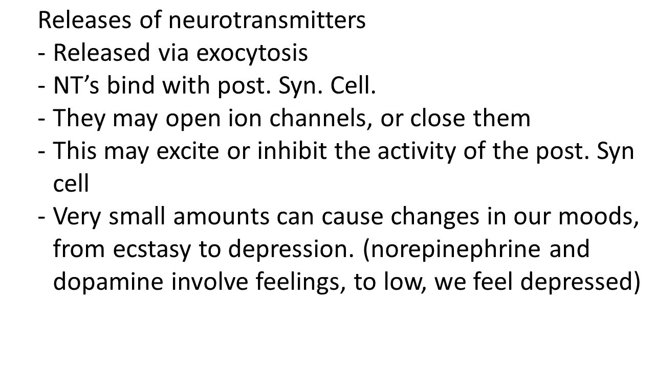 Releases of neurotransmitters