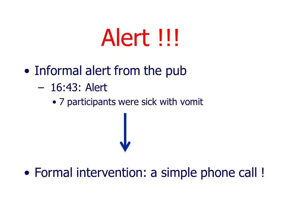 Alert !!! Informal alert from the pub