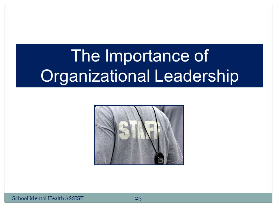 The Importance of Leadership's Involvement in Change Management