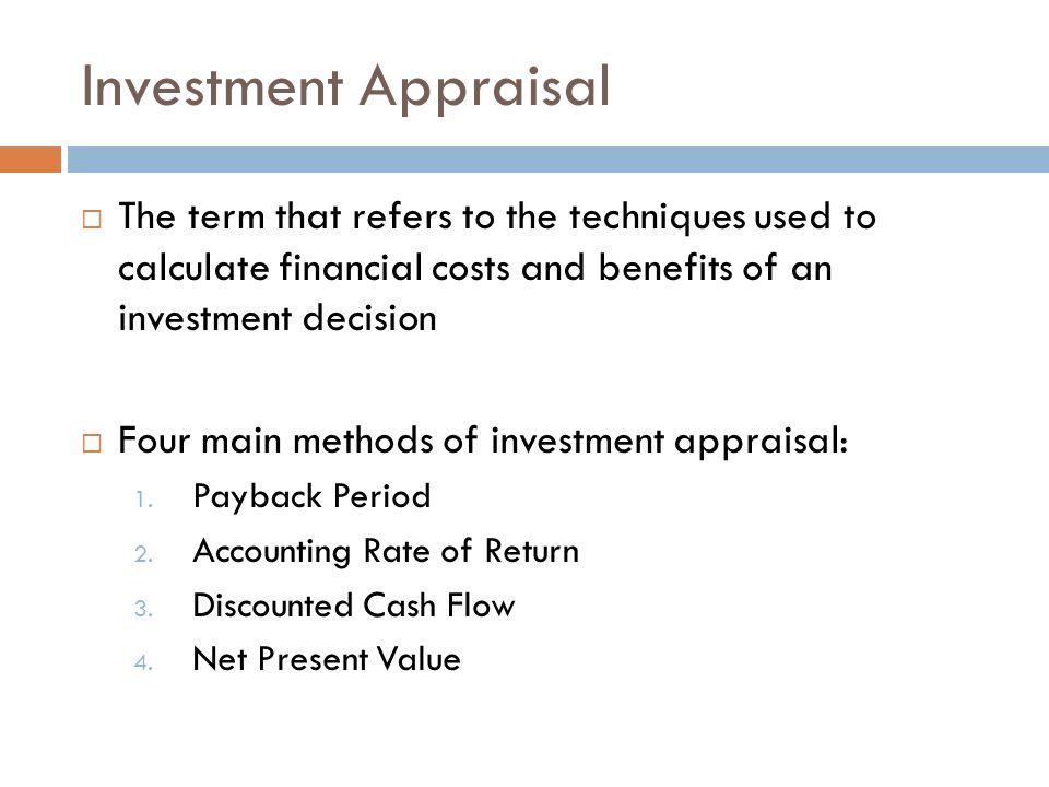 financial appraisal techniques The pb method of investment appraisal was used  ak reicherta multivariate study of firm performance and the use of modern analytical tools and financial techniques.