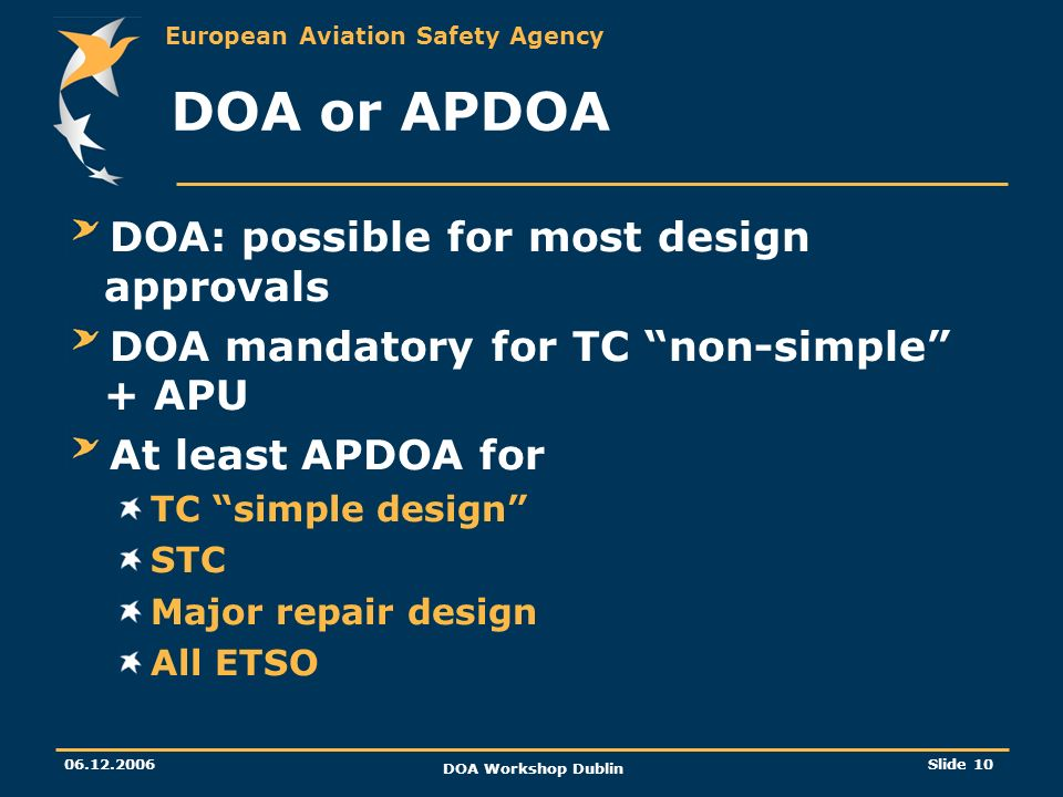 DOA or APDOA DOA: possible for most design approvals