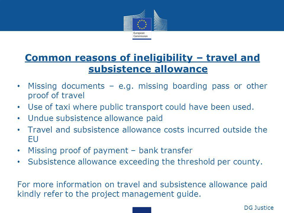 Common reasons of ineligibility – travel and subsistence allowance