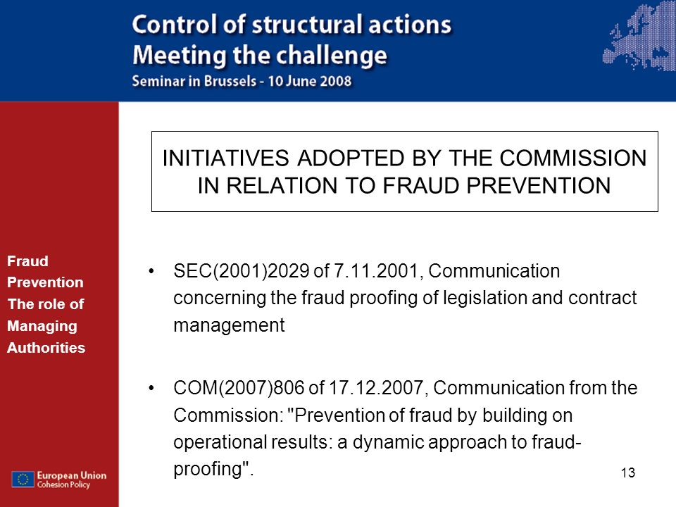 INITIATIVES ADOPTED BY THE COMMISSION IN RELATION TO FRAUD PREVENTION