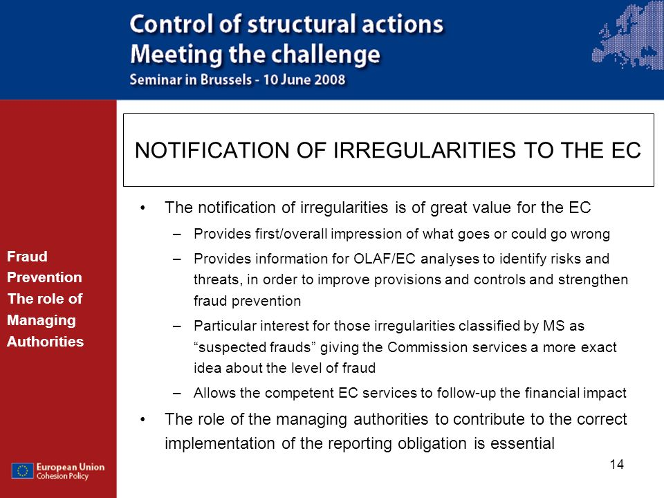 NOTIFICATION OF IRREGULARITIES TO THE EC