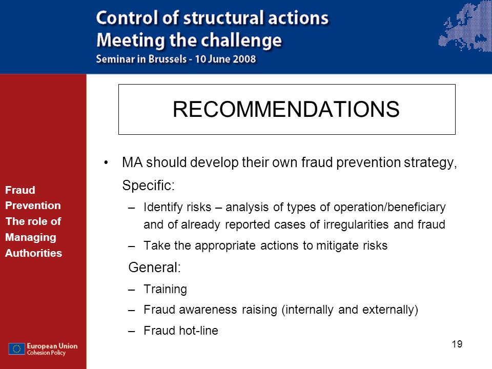 RECOMMENDATIONS MA should develop their own fraud prevention strategy,