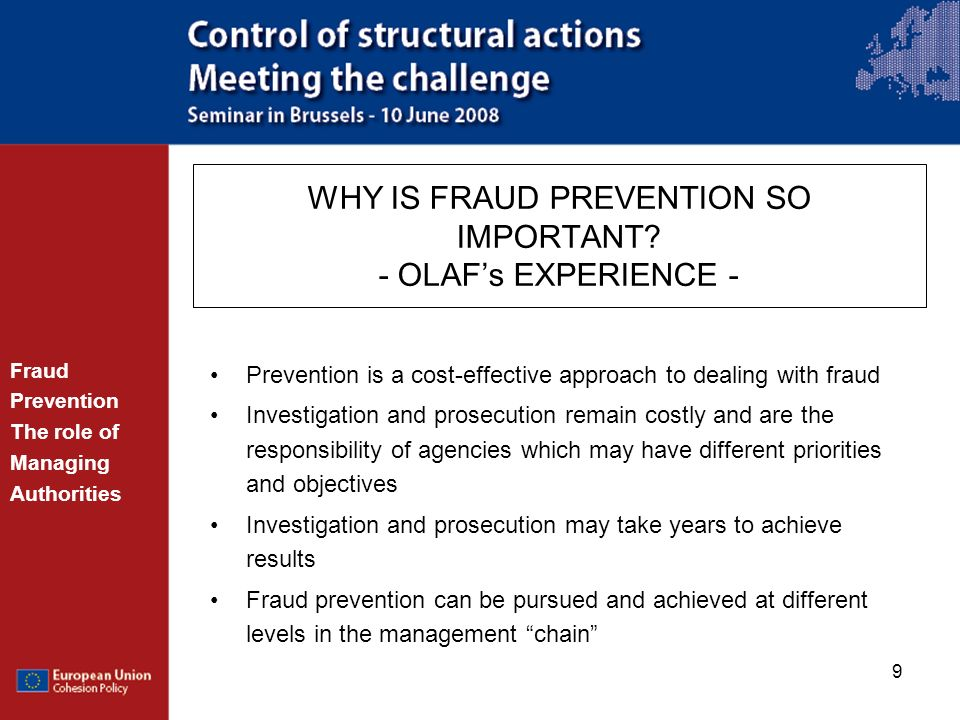WHY IS FRAUD PREVENTION SO IMPORTANT - OLAF's EXPERIENCE -