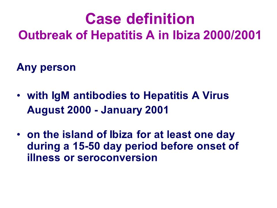 Case definition Outbreak of Hepatitis A in Ibiza 2000/2001