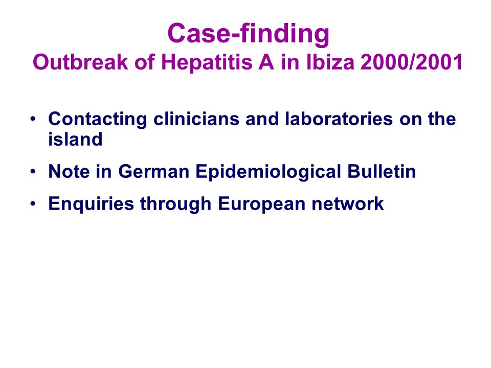 Case-finding Outbreak of Hepatitis A in Ibiza 2000/2001