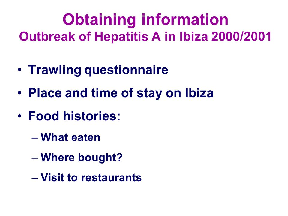 Obtaining information Outbreak of Hepatitis A in Ibiza 2000/2001