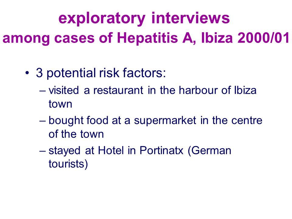exploratory interviews among cases of Hepatitis A, Ibiza 2000/01