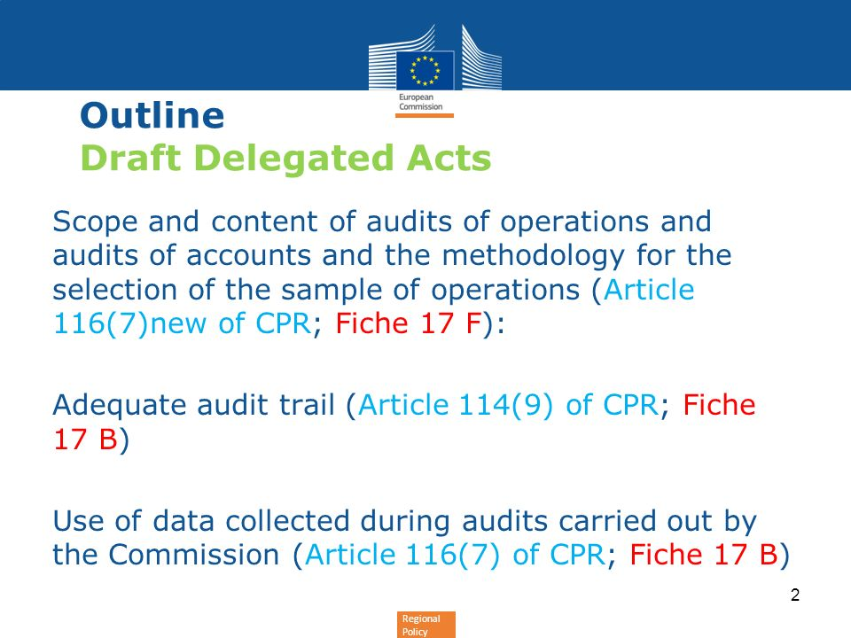 Outline Draft Delegated Acts