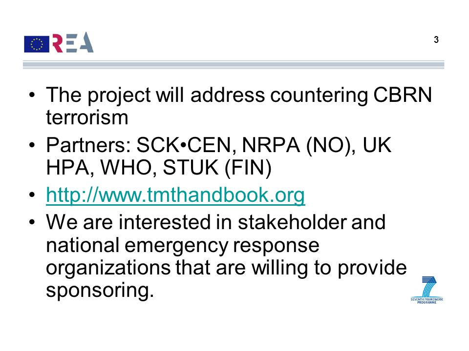 The project will address countering CBRN terrorism