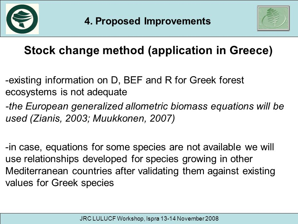 4. Proposed Improvements Stock change method (application in Greece)