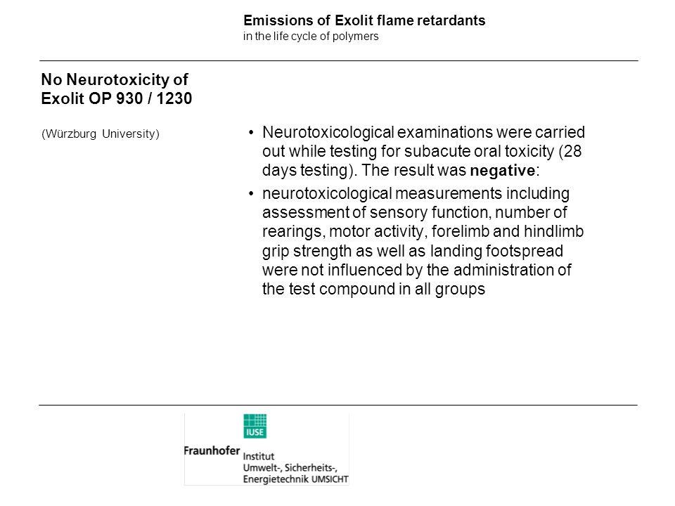 No Neurotoxicity of Exolit OP 930 / 1230