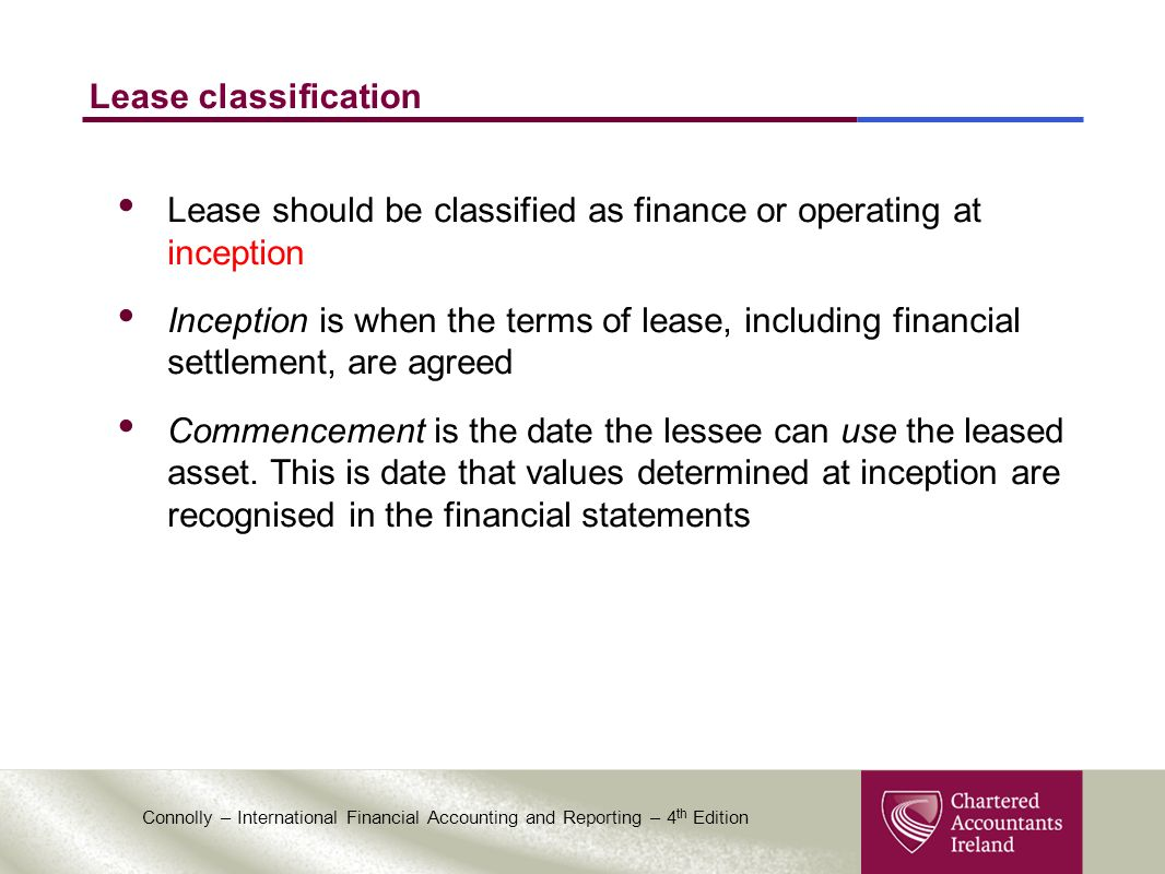 lease inception Though there may not be an initial outflow of cash in connection with a new lease, a tenant may have some accounting considerations related to the lease that must be recorded at the lease's inception.