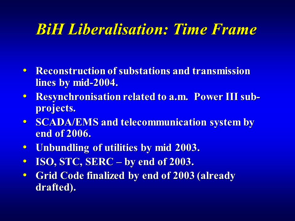 BiH Liberalisation: Time Frame