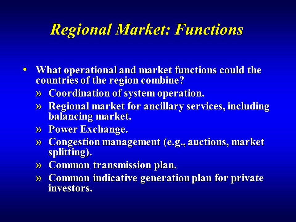 Regional Market: Functions