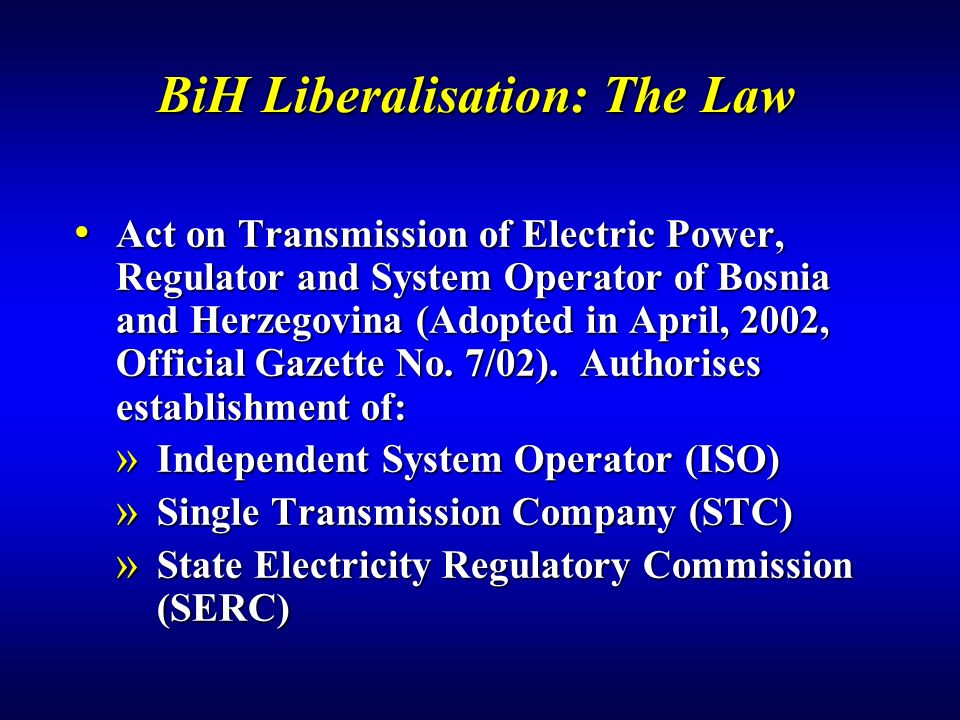 BiH Liberalisation: The Law