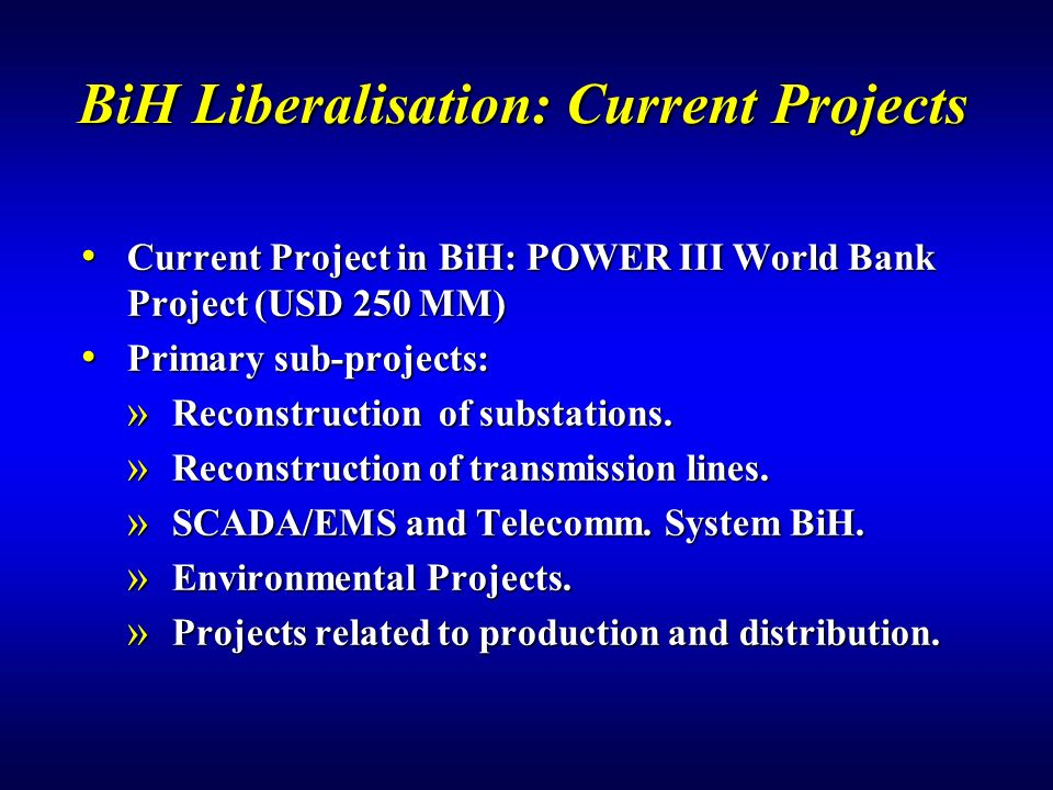 BiH Liberalisation: Current Projects