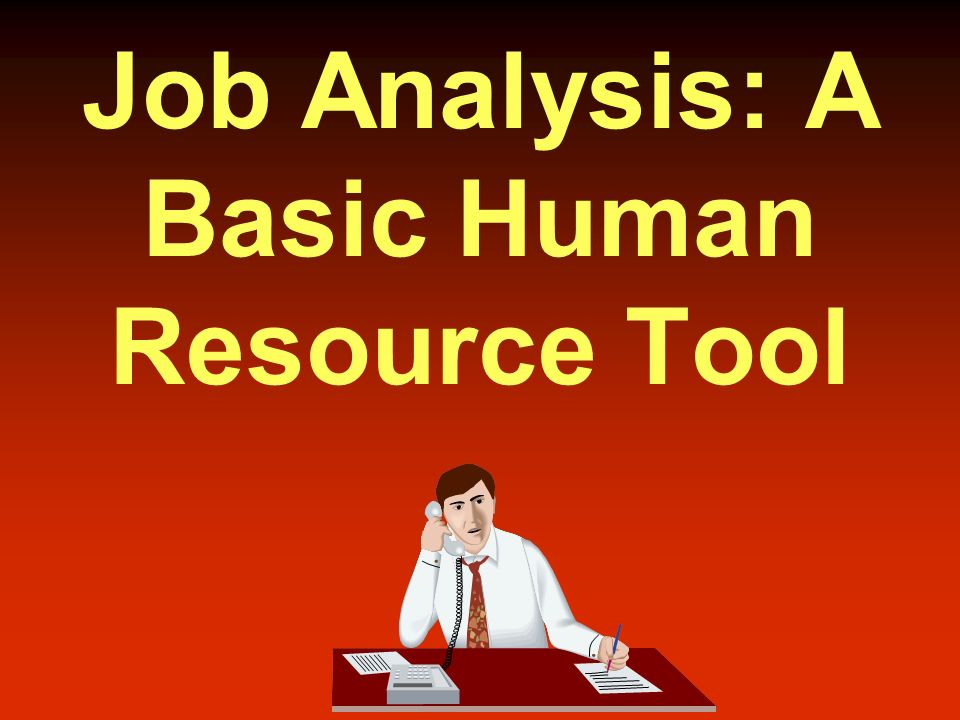 Job Analysis  Ppt Video Online Download