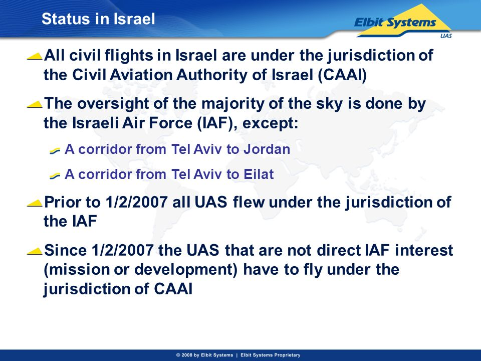 Prior to 1/2/2007 all UAS flew under the jurisdiction of the IAF