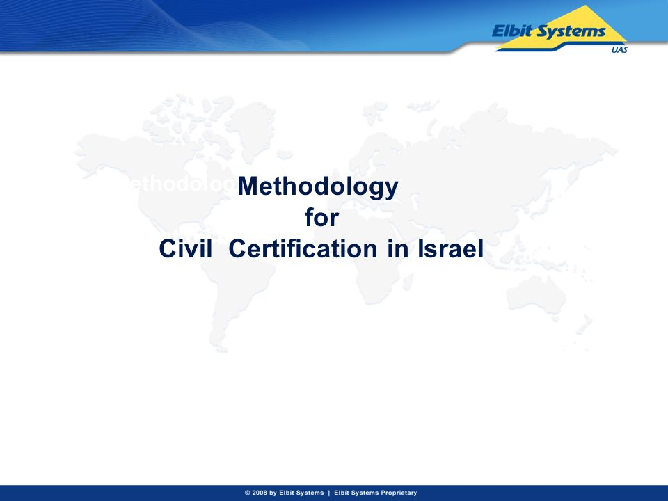 Civil Methodology of certification in Israel