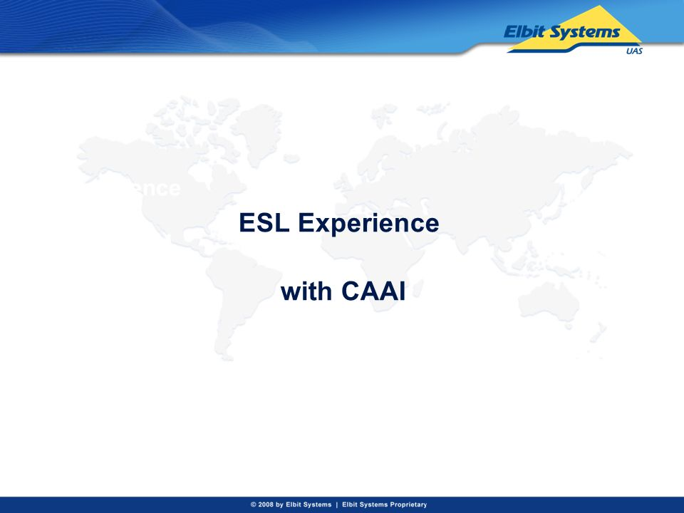 ESL Experience with CAAI