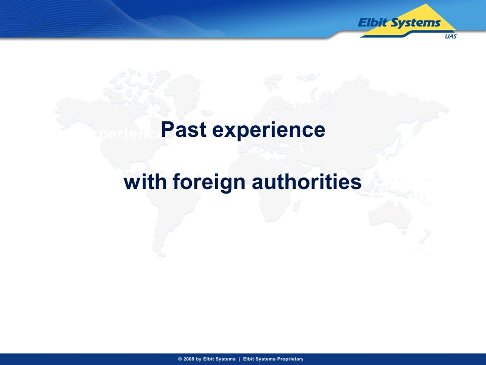 Past experience with foreign authorities