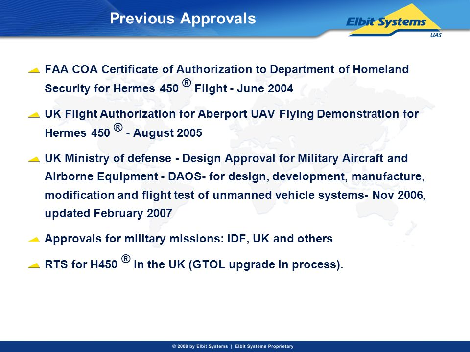 Previous Approvals FAA COA Certificate of Authorization to Department of Homeland Security for Hermes 450 ® Flight - June 2004.
