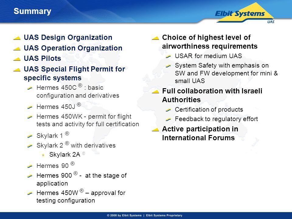 Summary UAS Design Organization UAS Operation Organization UAS Pilots